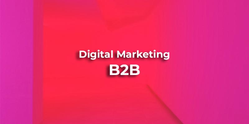 digital marketing b2b lyb