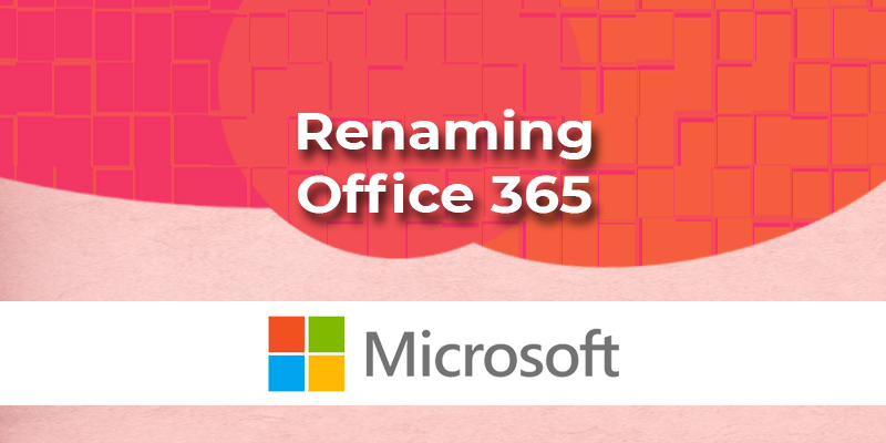 renaming microsoft office 365