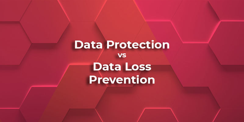 data protection data loss prevention